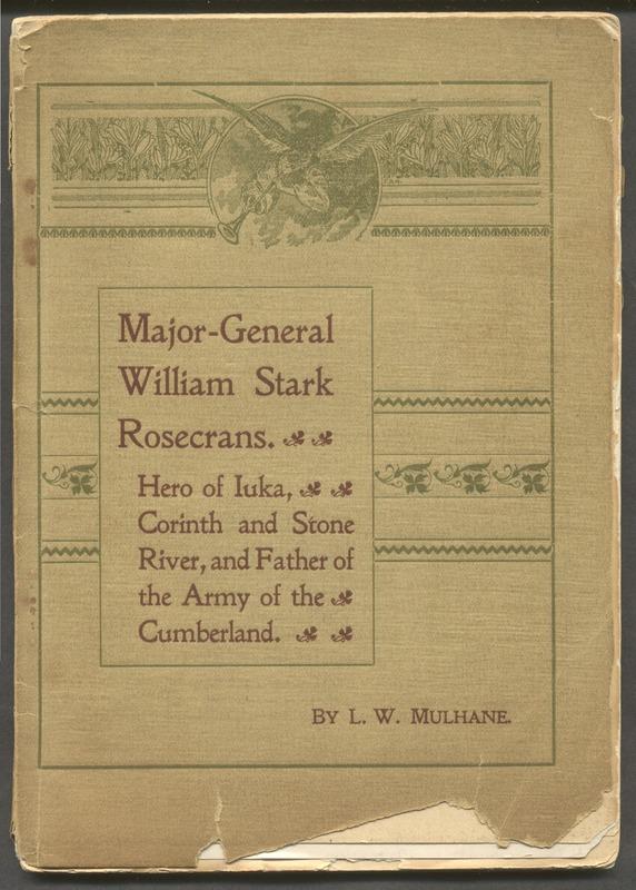 Major-General William Stark Rosecrans (p. 1)