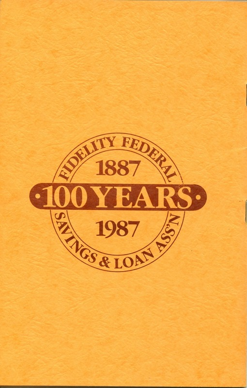 Fidelity Federal Savings and Loan Association 100 Years (p. 32)