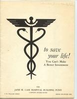 The Jane M. Case Hospital Building Campaign (p. 1)