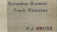 Columbus Division Track Sketches (p. 1)