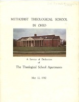 A Service of Dedication of the Methodist Theological School in Ohio Apartments (p. 1)